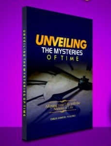 Unveiling the mysteries of time by Dirug Samuel